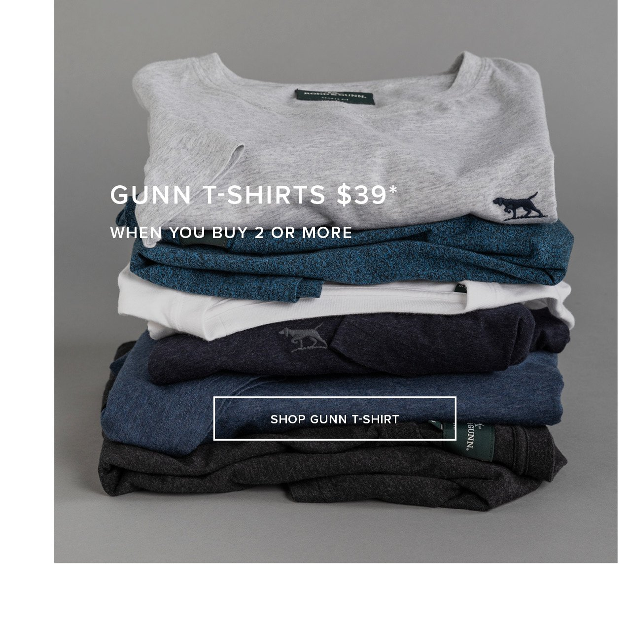 Gunn T-Shirts - 39* When You Buy 2 Or More