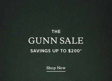 The Gunn Sale - Savings up to $200* - Shop Now.