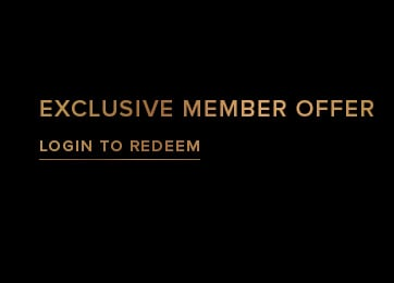 Exclusive Member Offer - Login To Redeem